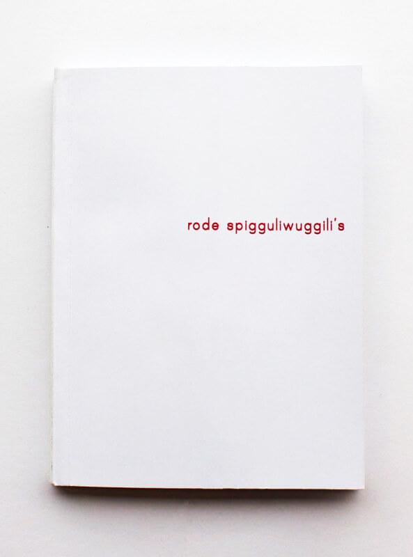 Rode Spigguliwuggili's